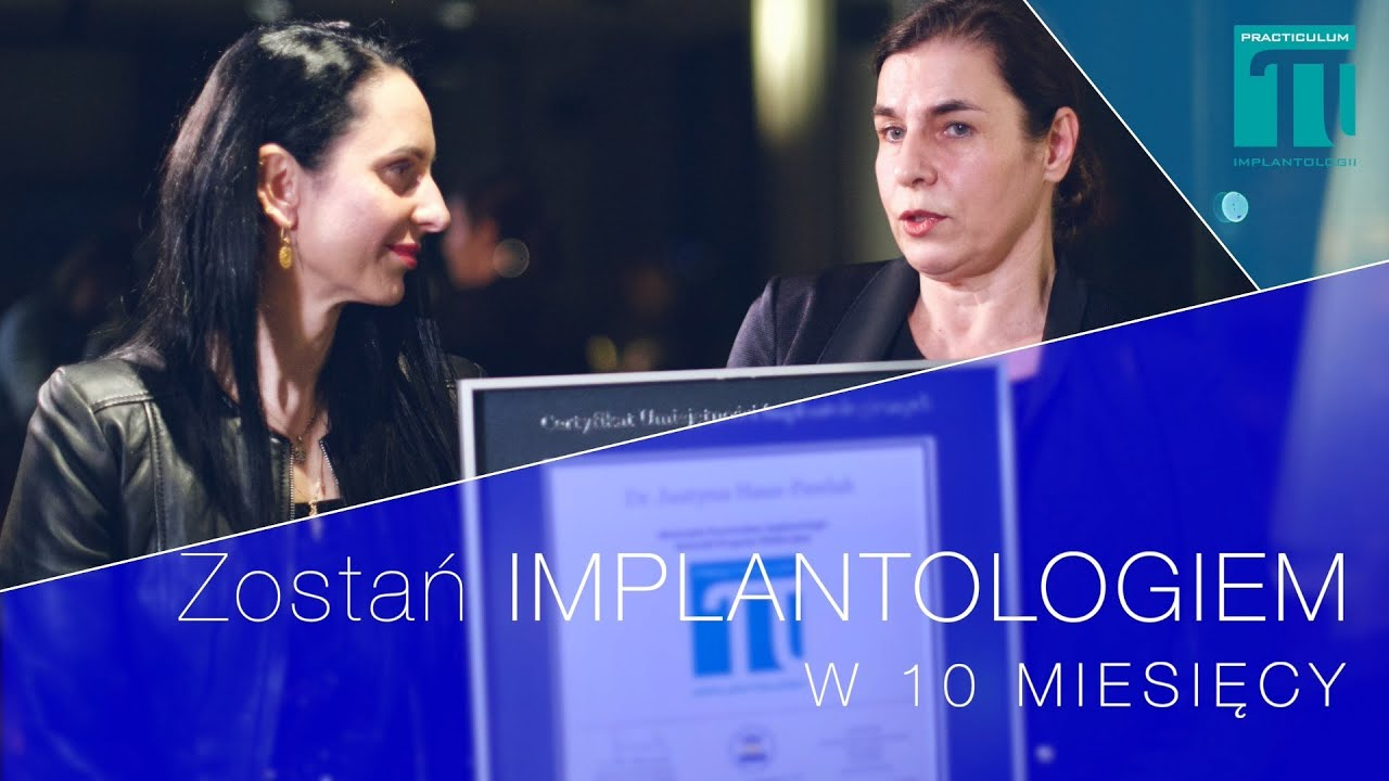 Justyna Haus-Pawlak - Absolwentka VIII Sezonu Practiculum Implantologii