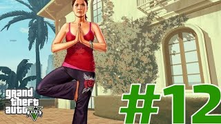 Grand Theft Auto V : YOGA REZALETİ | BÖLÜM 12