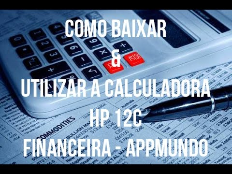 ANDROID DOWNLOAD GRÁTIS CALCULADORA HP12C