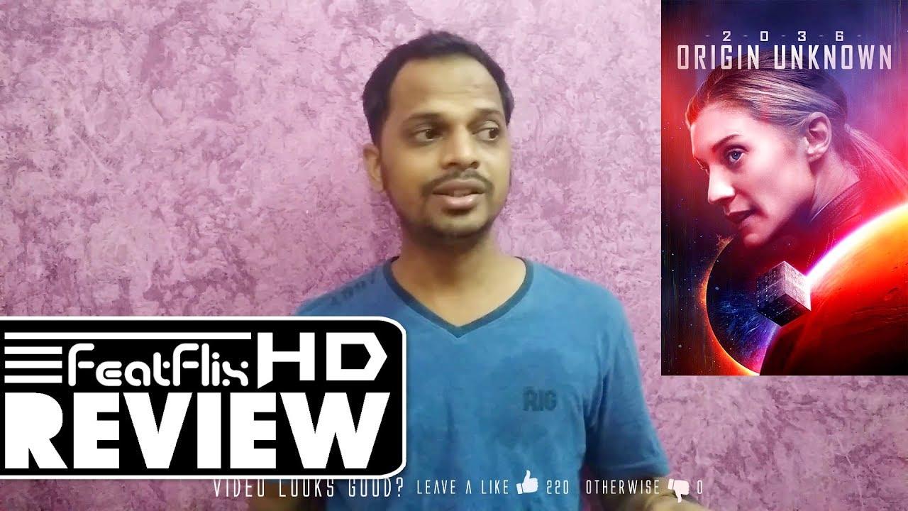 2036 Origin Unknown (2018) Sci-Fi Movie Review In Hindi   FeatFlix