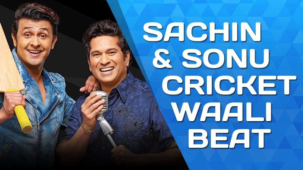Sachin's Cricket Wali Beat | Sachin Tendulkar | Sonu Nigam ...