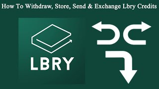 How To Withdraw LBC Coin On Lbry.Tv & Exchange To Native Currency