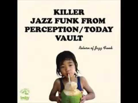 Various – Killer Jazz Funk From Perception / Today Vault Smooth Soul R&B Music Bands Compilation