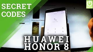 Codes in HUAWEI Honor 8 - Hidden Features / Secret Menu
