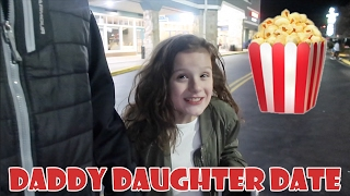 Daddy Daughter Date 🍿 (WK 320.3) | Bratayley