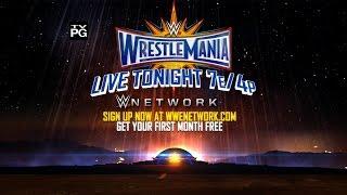 Don't miss WrestleMania 33 – Live tonight