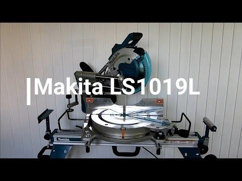 Видео обзор: Пила торцовочная MAKITA LS 1019 L