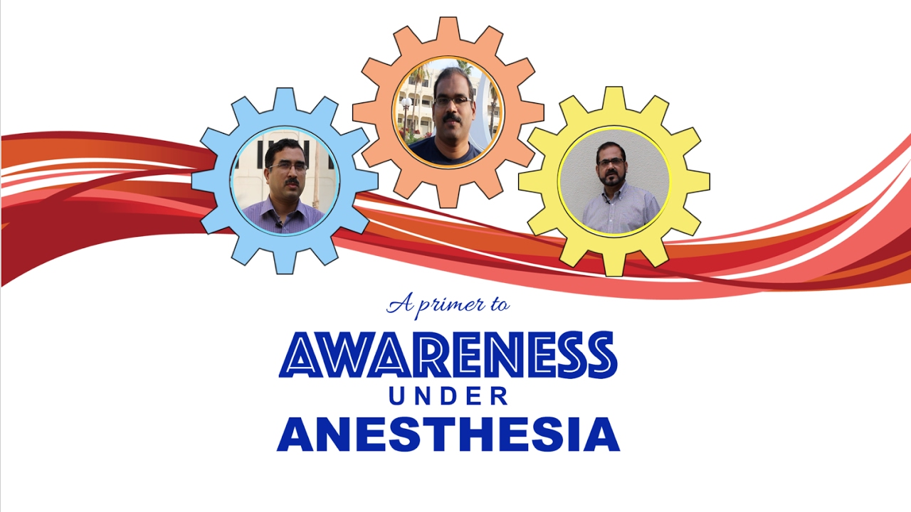 Dissertation awareness under general anesthesia