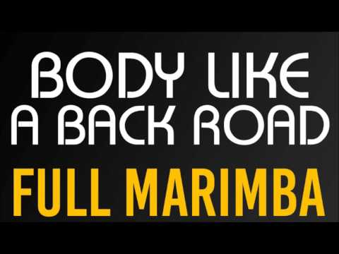 Sam Hunt - Body Like A Back Road (Full Marimba)