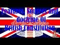 Features sources and doctrine of British constitution