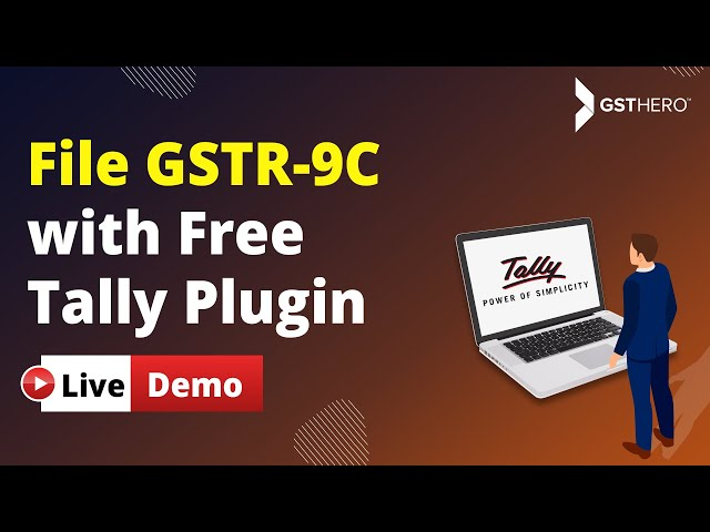 File/Prepare GSTR 9C Using FREE Tally Plugin