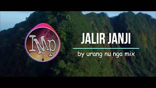Download Mp3 Dj Angklung Jalir Janji Jangan Php  Remix Super Santuy By Imp