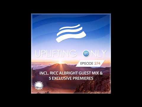 Ori Uplift - Uplifting Only 274 with Ricc Albright