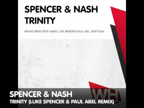 Spencer & Nash - Trinity - What Happens
