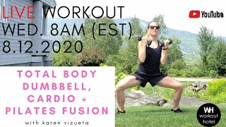 TOTAL BODY DUMBBELL,  CARDIO , & PILATES FUSION WORKOUT