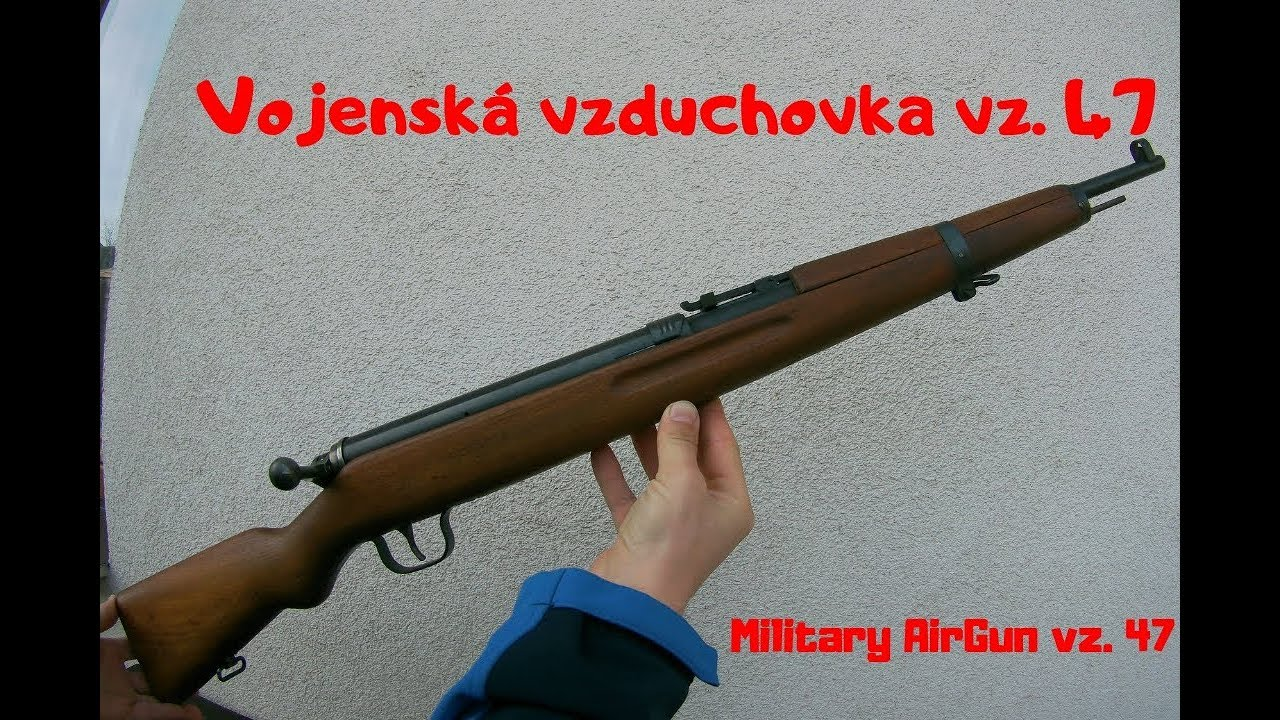 f796fcc75 Vojenská vzduchovka vz. 47 (Military AirGun) - YouTube