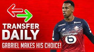 Gabriel Makes His Choice! | AFTV Transfer Daily