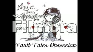 Fault Tales Obsession