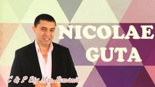 NICOLAE GUTA - Te-as Saruta (MANELE DE COLECTIE)