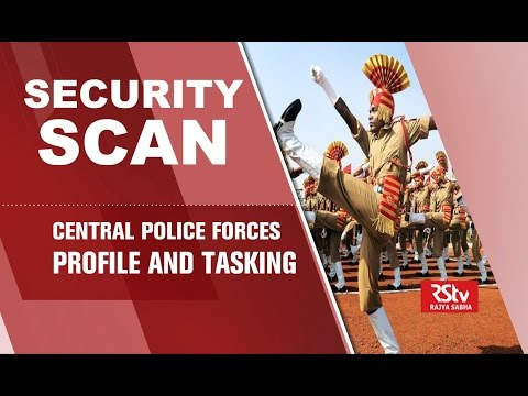 Security Scan - Central Armed Police Forces