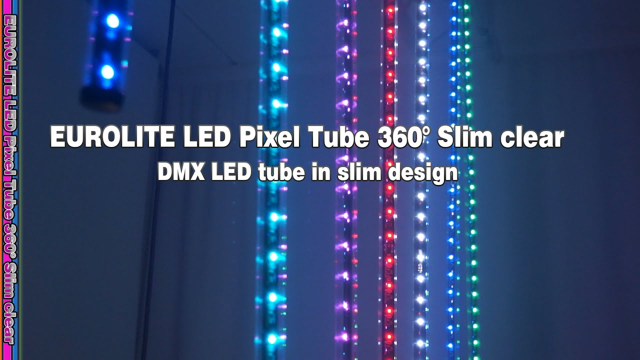Eurolite Led Pixel Tube 360 Slim Clear Youtube