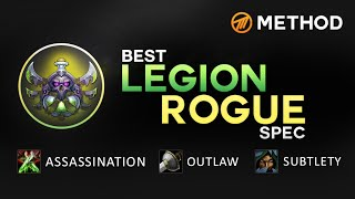 The Best Legion Rogue Spec