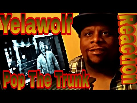 Yelawolf - Pop The Trunk (Official Video) Reaction Request