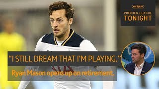 Ryan Mason speaks movingly about being forced to retire at 26 | Premier League Tonight