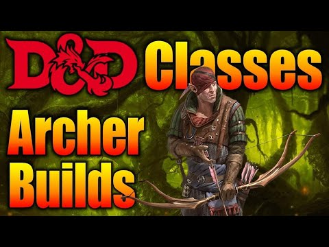 The Archer- A Character Build For Dungeons and Dragons 5th