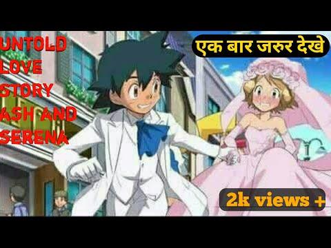 Pokemon A Untold Love Story Ash And Serena   Pokemon in hindi