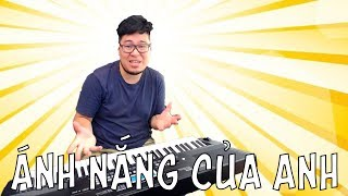 [Piano đệm hát] Hướng dẫn: Ánh nắng của anh - Đức Phúc