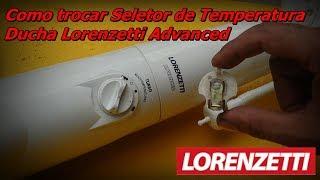 Ducha Lorenzatti Advanced - Troca do Seletor de Temperatura - Lorenzetti Advanced Turbo
