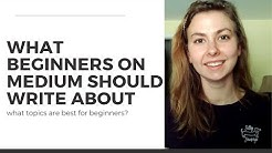 What topics should beginners on Medium write about to earn money?