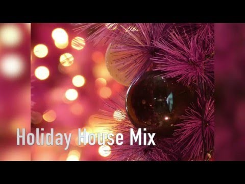 Holiday House Mix (1 hour mix) Best of Holiday House Music