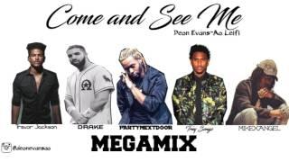 Come and See Me MEGAMIX - (Feat PARTYNEXTDOOR, Trey Songz, Trevor Jackson, MikexAngel & Drake)