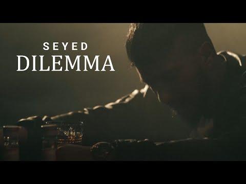 Смотреть клип Seyed - Dilemma