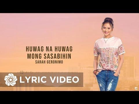 Sarah Geronimo - Huwag na Huwag Mong Sasabihin (Official Lyric Video) | The Breakup Playlist
