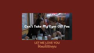 Cover images [THAISUB] Can't Take My Eyes Off You - Joseph Vincent