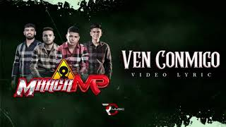 Ven Conmigo - Marca MP (Video Letra)
