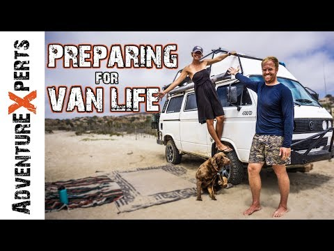 How to prepare for FULL TIME VAN LIFE // Adventure Experts
