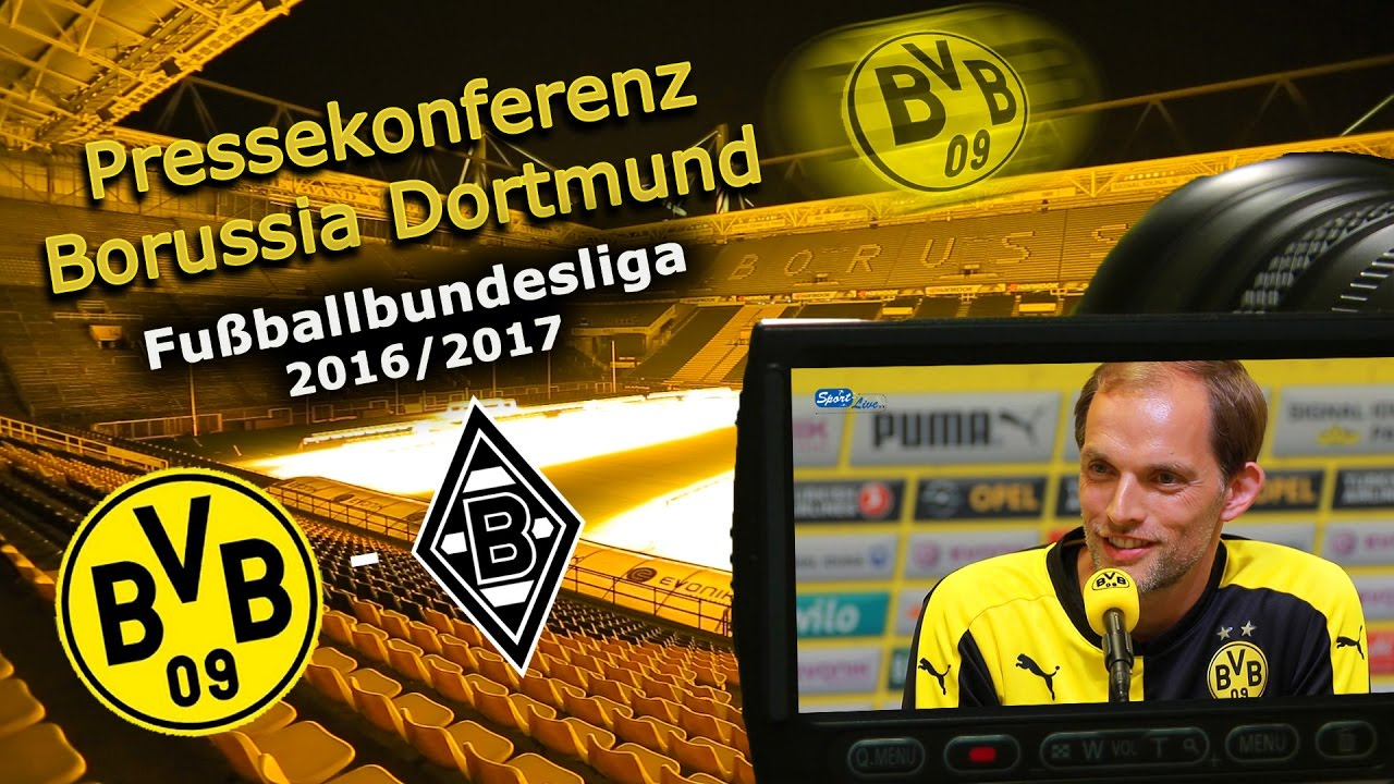 Borussia Dortmund - Borussia M´Gladbach: Pk mit Thomas Tuchel