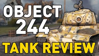 World of Tanks || Object 244 - Tank Review