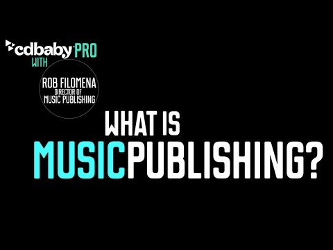 CD Baby Pro -  What is Music Publishing?