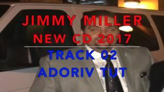 JIMMY MILLER ADORIV TUT DJANGO NEW CD 2017 NEW YORK