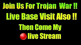 Join Us For Trojan War||HBD Trojan War||Clash Of Clans Live (Hindi)