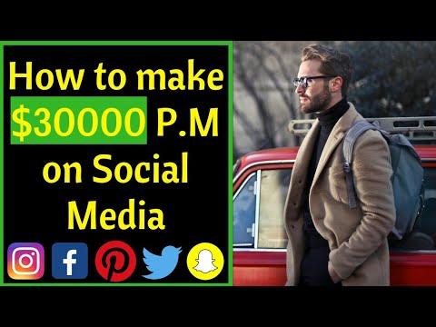 How to Make $30000 Per Month on Social Media Platforms | Make Money Online 2019