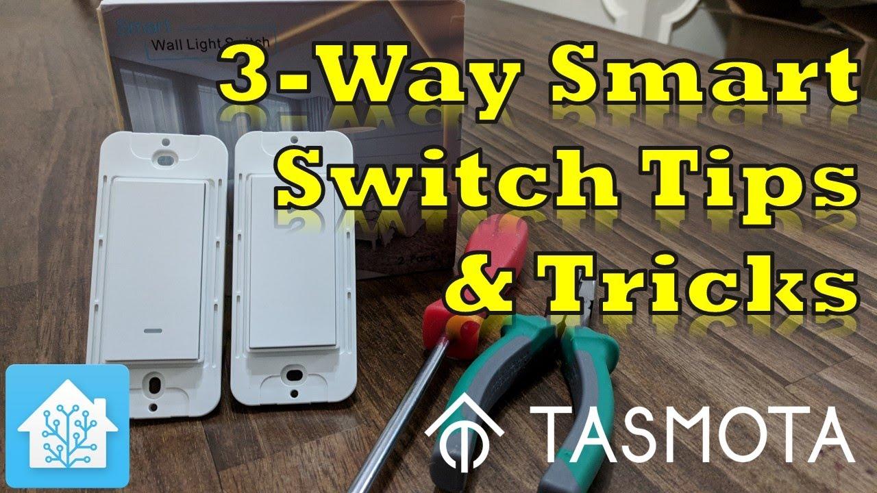 3 Way Smart Switch Tips Tricks With Tasmota Youtube Light