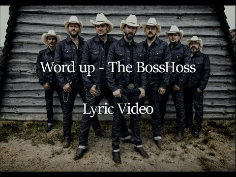 Word Up - The BossHoss (Lyric video)