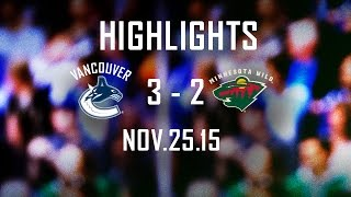 Canucks vs Wild Highlights (Nov. 25, 2015)