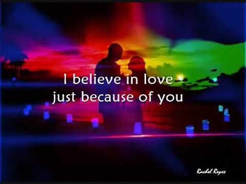 I BELIEVE IN LOVE - (Lyrics)